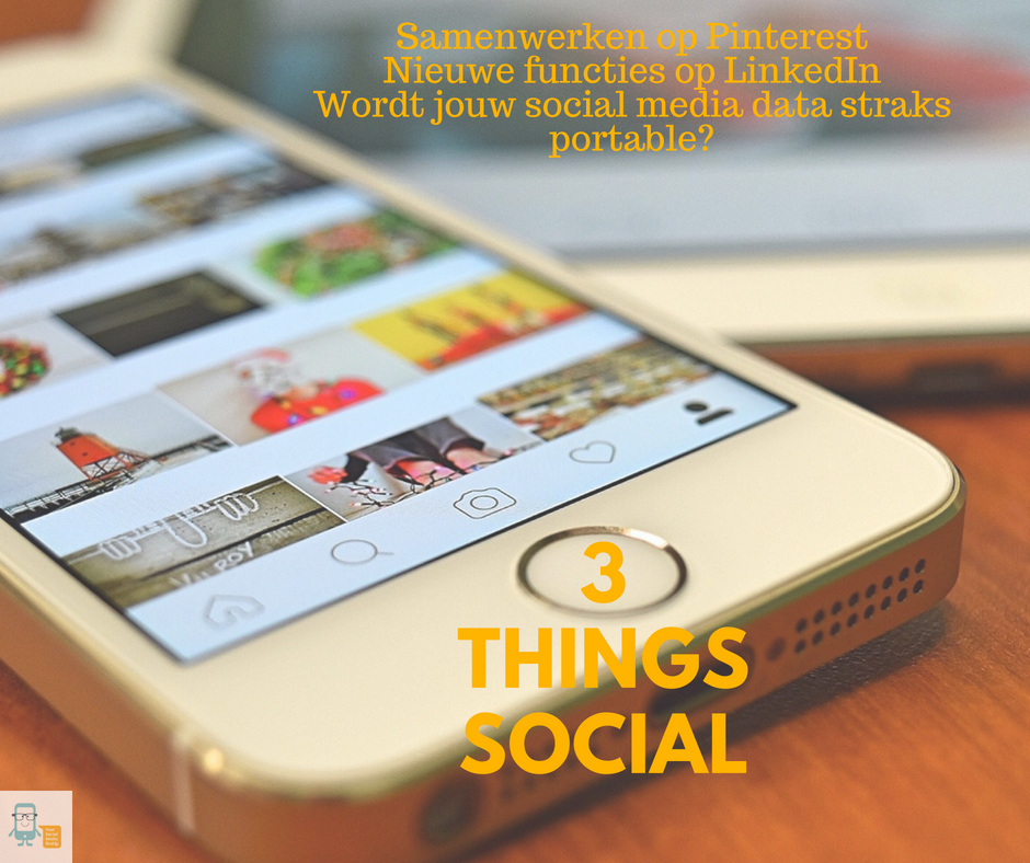 3 Things Social over data portabiliteit op social media en meer